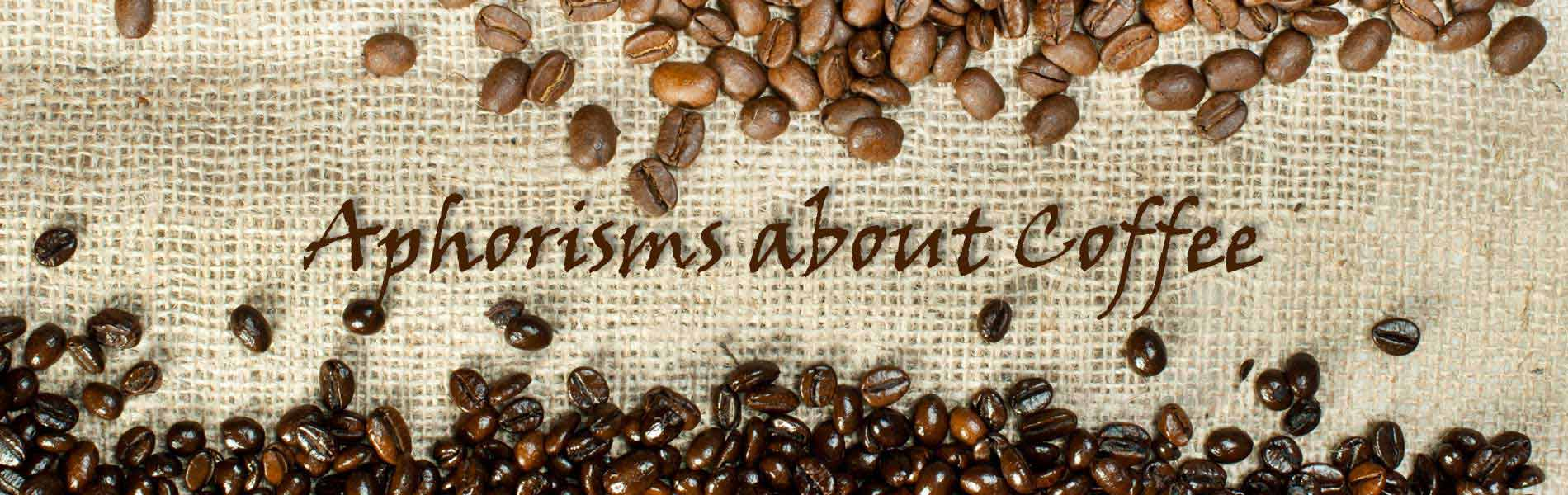 aphorisms about coffee