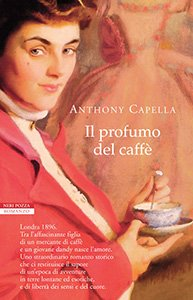 il-profumo-del-caffe-anthony-capella